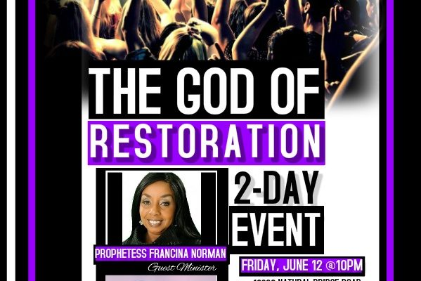 God of Restoration with Prophetess Francina Norman